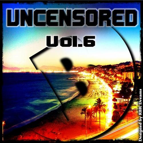 Uncensored, Vol. 6 (Bembe Team Presents Uncensored) de Various Artists