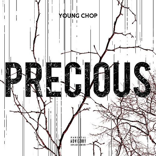 Precious by Young Chop