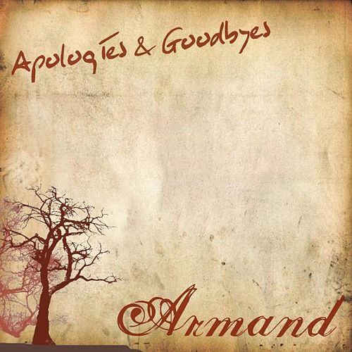 Apologies & Goodbyes de Armand