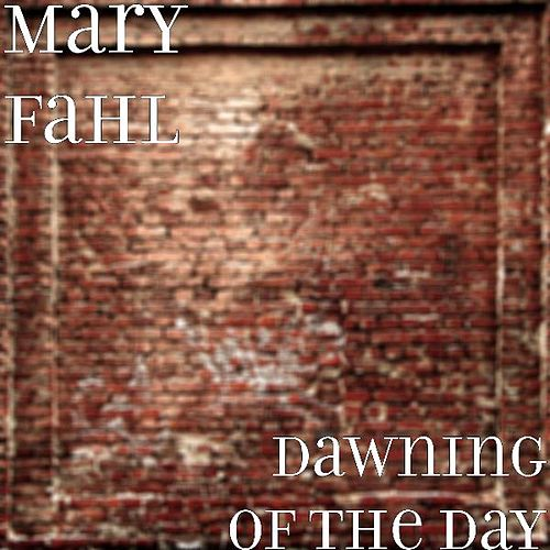 Dawning of the Day von Mary Fahl