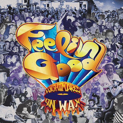Feelin' Good by Nightmares on Wax