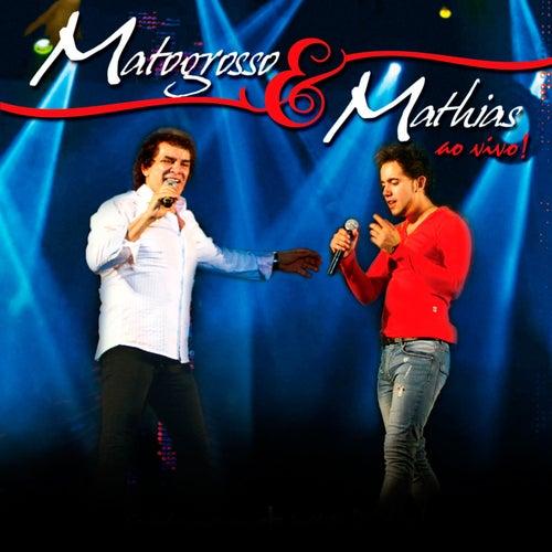 Matogrosso & Mathias (Ao Vivo) de Matogrosso e Mathias