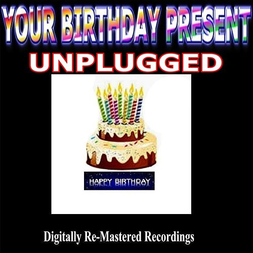 Your Birthday Present - Unplugged de Various Artists