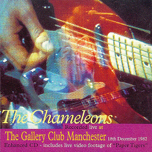 Live At The Gallery Club Manchester 1982 von The Chameleons