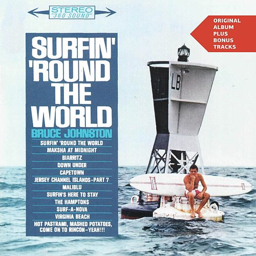 Surfin' Round the World (Original Album Plus Bonus Tracks) by Bruce Johnston