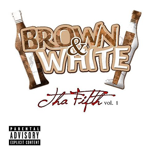 Tha Fifth, Vol.1 by Brown (2)