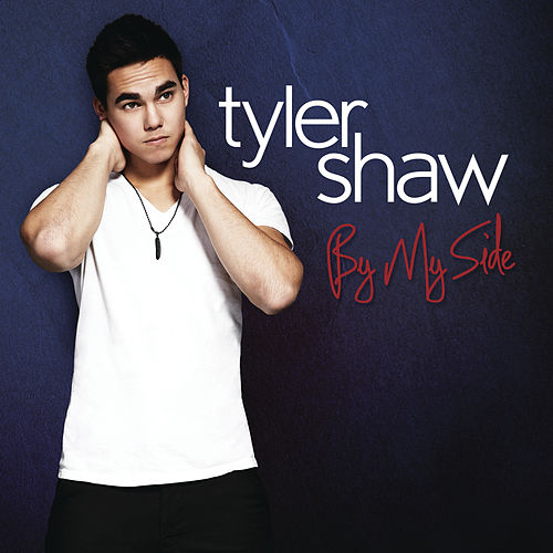 By My Side by Tyler Shaw
