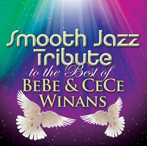 Smooth Jazz Tribute to The Best of BeBe & CeCe Winans von Smooth Jazz Allstars