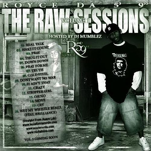 Raw Sessions Volume 1 by Royce Da 5'9