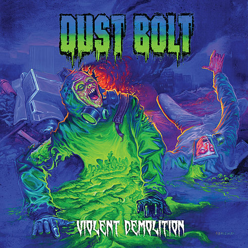 Violent Demolition von Dust Bolt