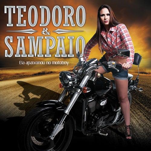 Ela Apaixonou no Motoboy de Teodoro & Sampaio