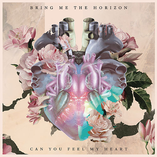 Can You Feel My Heart by Bring Me The Horizon