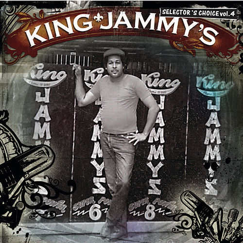 King Jammy - Selector's Choice Vol. 4 by Various Artists