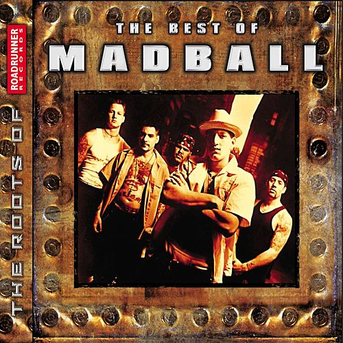 The Best Of Madball de Madball