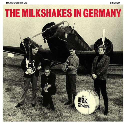 In Germany de The Milkshakes