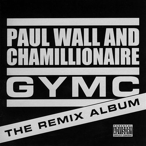 GYMC: The Remix Album de Paul Wall
