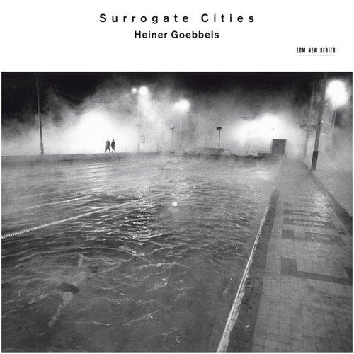 Goebbels: Surrogate Cities by Jocelyn B. Smith