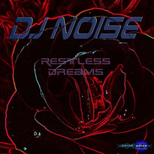 Restless Dreams (In Memories) by DJ Noise