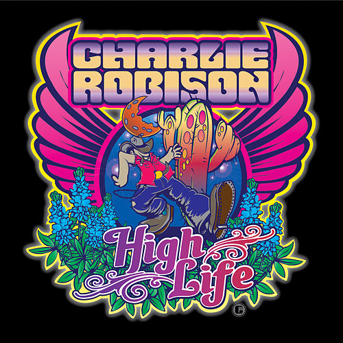 High Life by Charlie Robison