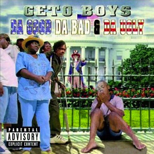 Da Good, Da Bad & Da Ugly de Geto Boys
