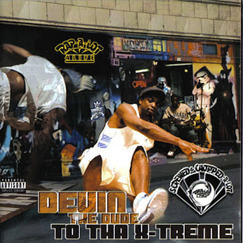 To Tha X-Treme (Screwed & Chopped-A-Lot) by Devin The Dude