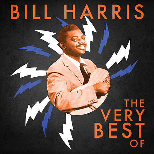 The Very Best Of by Bill Harris