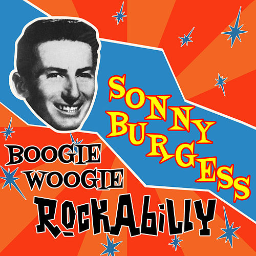 Boogie Woogie Rockabilly by Sonny Burgess