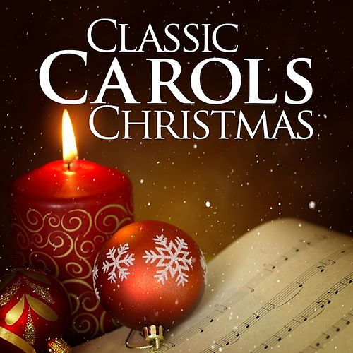 Classical Carols Collection by Various Artists
