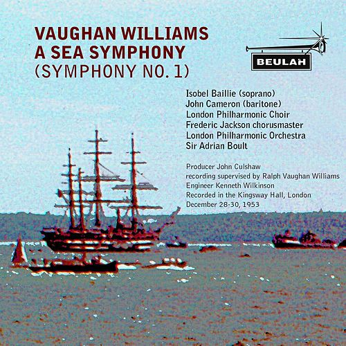 Vaughan Williams: A Sea Symphony von London Philharmonic Orchestra