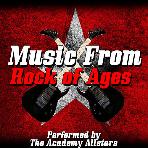 Music from Rock of Ages de Academy Allstars