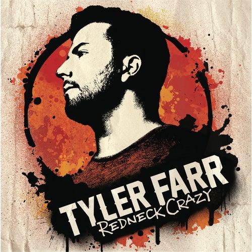 Redneck Crazy von Tyler Farr