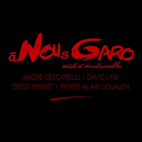 À NOUsGARO by André Ceccarelli