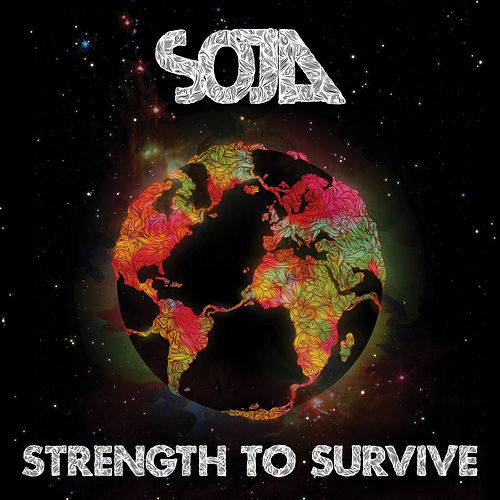 Strength To Survive by Soja