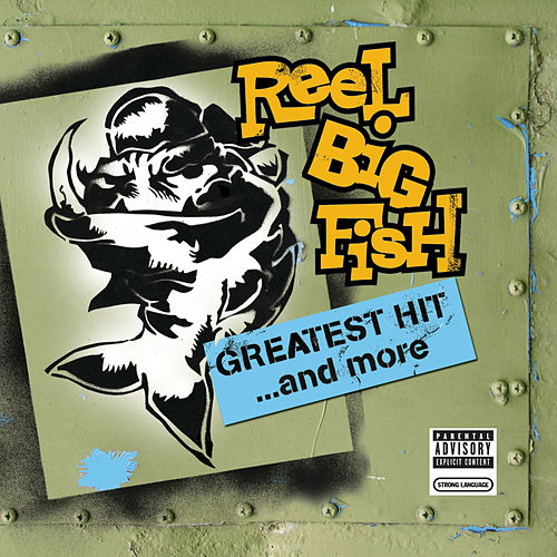 Greatest Hit And More de Reel Big Fish