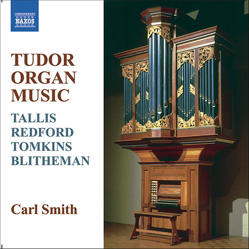 TUDOR ORGAN MUSIC de Carl Smith