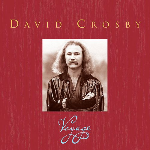 Voyage de David Crosby