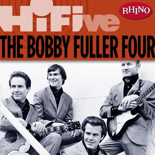 Rhino Hi-Five: The Bobby Fuller Four di Bobby Fuller Four