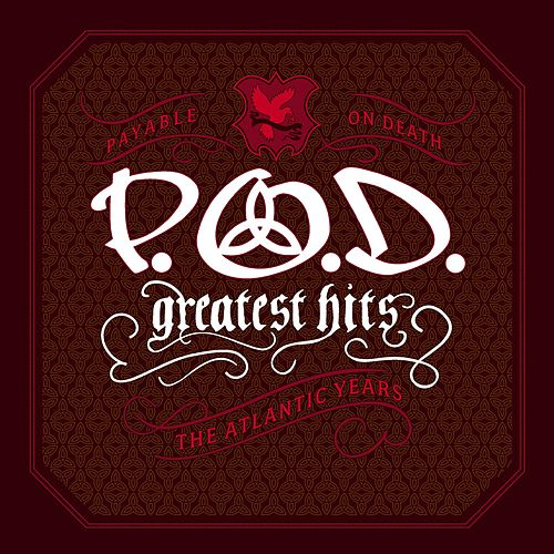 Greatest Hits [The Atlantic Years] de P.O.D.