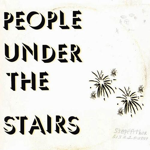 Stepfather (Remastered) by People Under The Stairs