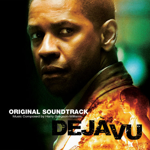 Déjà Vu (Score) van Harry Gregson-Williams