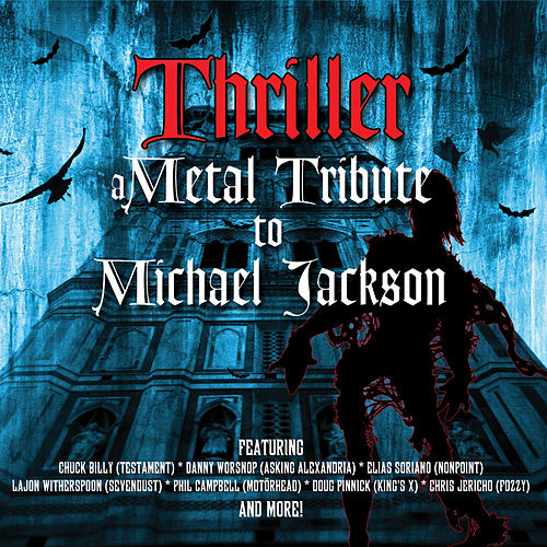 Thriller - A Metal Tribute to Michael Jackson von Various Artists