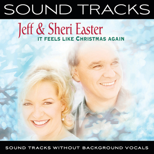 It Feels Like Christmas Again by Jeff and Sheri Easter