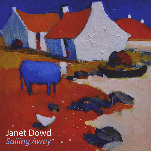 Sailing Away by Janet Dowd