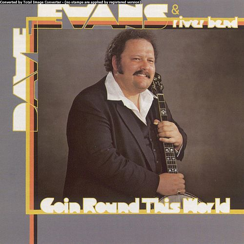 Going Round The World by Dave Evans