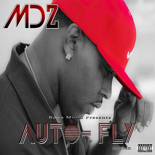 Auto Fly by MDZ (Southern Hip-Hop)