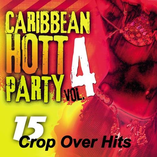 Caribbean Hott Party, Vol. 4 de Various Artists