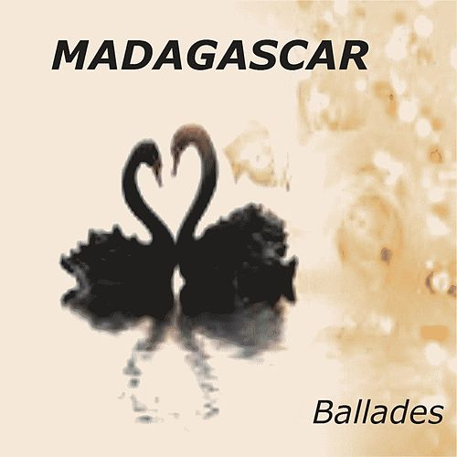 Madagascar Ballades de Various Artists