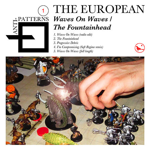Waves On Waves / The Fountainhead by The European