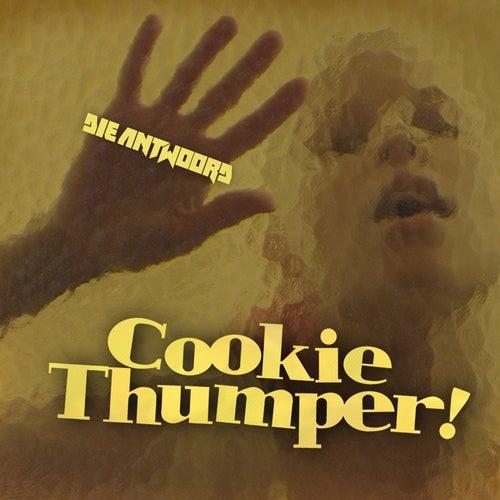 Cookie Thumper! von Die Antwoord