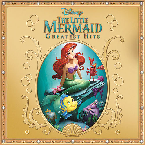 The Little Mermaid Greatest Hits de Various Artists